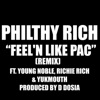 Feel'n Like Pac (feat. Young Noble, Richie Rich & Yukmouth) [Remix] album lyrics, reviews, download