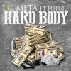 Hard Body (feat. Future) - Single album lyrics, reviews, download