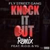 Knock It Out Remix (feat. YG & R.O.D.) - Single album lyrics, reviews, download