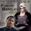 Never Mind Love - Single album lyrics, reviews, download