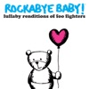 Lullaby Renditions of Foo Fighters album lyrics, reviews, download