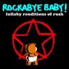 Lullaby Renditions of Rush album lyrics, reviews, download