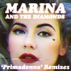 Primadonna (Remixes) - Single album lyrics, reviews, download