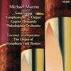 """Saint-Saëns: Symphony No. 3 """"Organ"""", Encores à la Francaise album lyrics, reviews, download"""