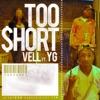 TooShort (feat. YG) - Single album lyrics, reviews, download