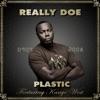 Plastic (feat. Kanye West) - Single album lyrics, reviews, download