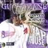 Trap House (Chopped & Screwed) album lyrics, reviews, download
