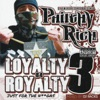 Loyalty B4 Royalty 3: Just For The N****s album lyrics, reviews, download