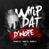 Whip Dat D'nope (feat. Young Thug) - Single album lyrics, reviews, download