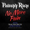 No More Pain, Pt. 2 (feat. Trae Tha Truth & Billy Blue) - Single album lyrics, reviews, download