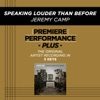 Speaking Louder Than Before (Premiere Performance Plus Track) - EP album lyrics, reviews, download