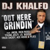 Out Here Grindin' (feat. Akon, Rick Ross, Young Jeezy, Lil Boosie, Plies, Ace Hood & Trick Daddy) - Single album lyrics, reviews, download