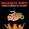 Lullaby Renditions of Van Halen album lyrics, reviews, download