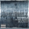Hussle Is My Last Name - Single album lyrics, reviews, download