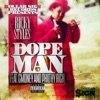 Dope Man (feat. C-Money & Philthy Rich) - Single album lyrics, reviews, download