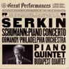 Schumann: Piano Concerto and Piano and String Quintet album lyrics, reviews, download