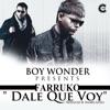 Dale Que Voy - Single album lyrics, reviews, download