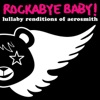 Lullaby Renditions of Aerosmith album lyrics, reviews, download