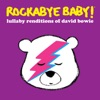 Lullaby Renditions of David Bowie album lyrics, reviews, download