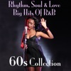 Rhythm, Soul & Love Big Hits of R&B 60s Collection album cover