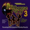 The Latin House Party, Vol. 3 - Mixed By Norty Cotto by Various Artists album lyrics