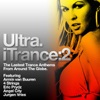 Ultra: iTrance 2 by Various Artists album lyrics