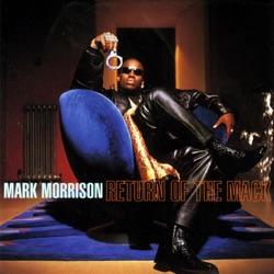 Return of the Mack by Mark Morrison song lyrics, mp3 download