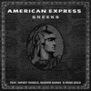 American Express (feat. Nipsey Hussle, Marion Band$ & Rose Gold) - Single album lyrics, reviews, download