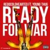 Ready 4 War (feat. Young Thug) - Single album lyrics, reviews, download