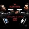 Gucci vs. Guwop album lyrics, reviews, download