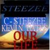 Our Life (feat. Kevin Gates) - Single album lyrics, reviews, download