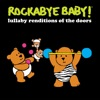 Lullaby Renditions of the Doors album lyrics, reviews, download