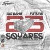 25 Squares (feat. Future) - Single album lyrics, reviews, download