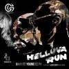 Helluva Run (feat. Young Dolph) - Single album lyrics, reviews, download