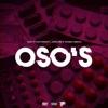 Oso's (feat. 600breezy, Jusblow & Young Famous) - Single album lyrics, reviews, download