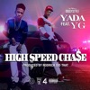 High Speed Chase (feat. YG) - Single album lyrics, reviews, download