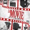 La Movie (feat. Bad Bunny, Pusho & Ñengo Flow) - Single album lyrics, reviews, download