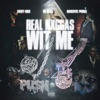 Real N****s With Me (feat. Lil Baby & Narcotic Prince) - Single album lyrics, reviews, download