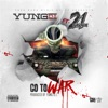 Go to War (feat. 21 Savage) - Single album lyrics, reviews, download