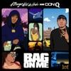 Bag on Me - Single album lyrics, reviews, download