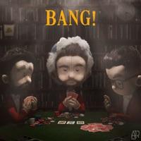 AJR - Bang! Lyrics