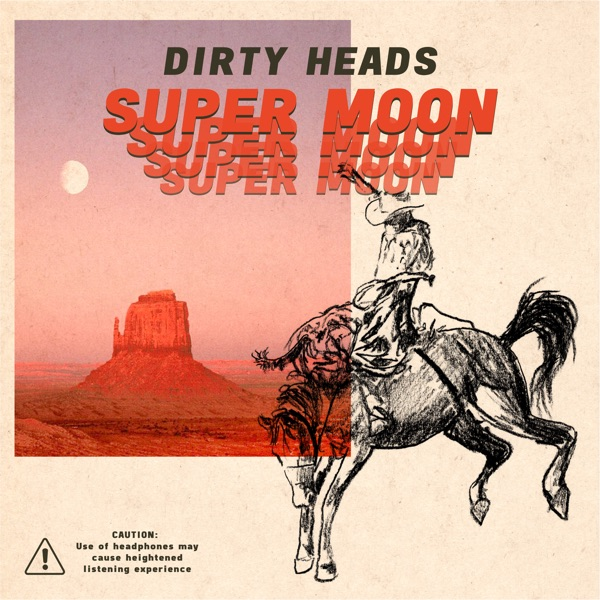 Super Moon by Dirty Heads album reviews, ratings, credits
