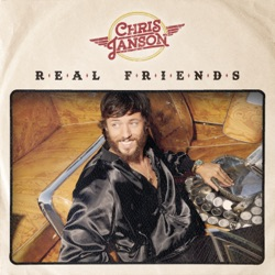 Real Friends by Chris Janson album songs, credits