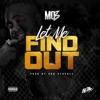 Let Me Find Out - Single album lyrics, reviews, download