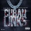 Cuban Links (feat. Kevin Gates) - Single album lyrics, reviews, download