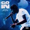 Go In - Single album lyrics, reviews, download