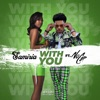With You (feat. NoCap) - Single album lyrics, reviews, download