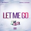 Let Me Go (feat. Payroll Giovanni) - Single album lyrics, reviews, download