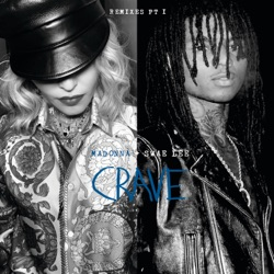 Crave (Remixes, Pt. 1) [feat. Swae Lee] by Madonna album songs, credits