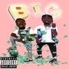 Big (feat. Kalan.FrFr.) - Single album lyrics, reviews, download